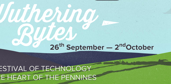 wuthering bytes, a festival of technology